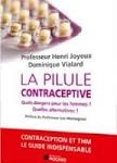 Pilule contraceptive: attention danger
